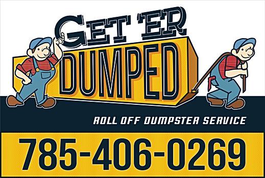 Get 'Er Dumped