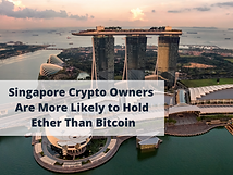 Singapore Crypto Owners Are More Likely to Hold Ether Than Bitcoin