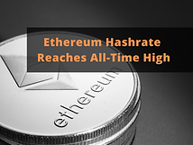 Ethereum Hashrate Reaches All-Time High