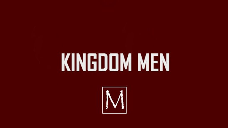 Kingdom Men.jpg