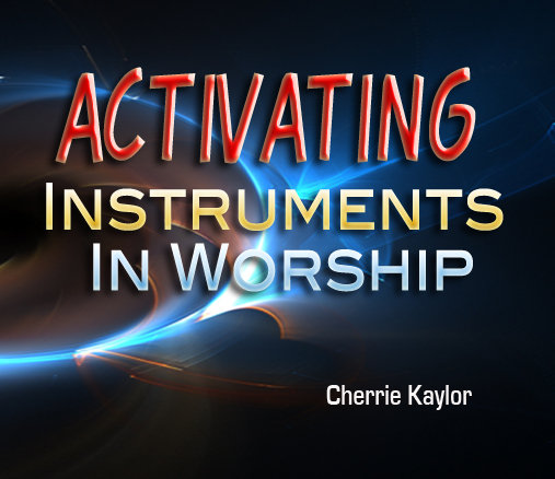 """Activation Instruments In Worship"""