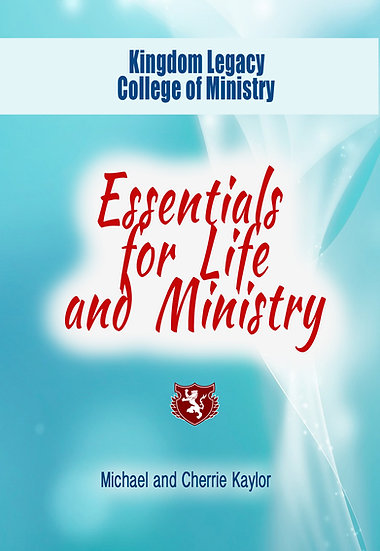 Essentials for Life and Ministry
