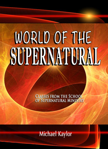 """""""World of The Supernatural"""""""