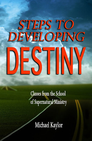 """Steps To Developing Destiny"""