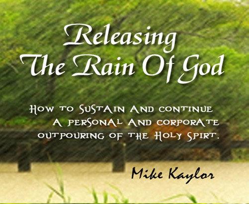 Releasing The Rain of God