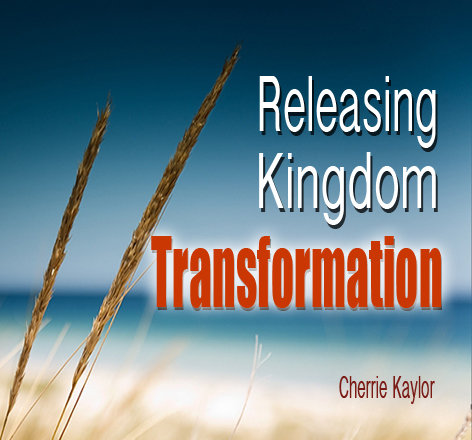 """Releasing Kingdom Transformation"""