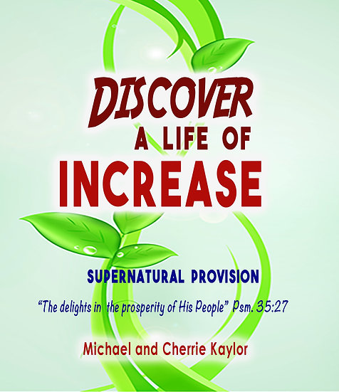 """""""Discover A Life of Increase"""""""