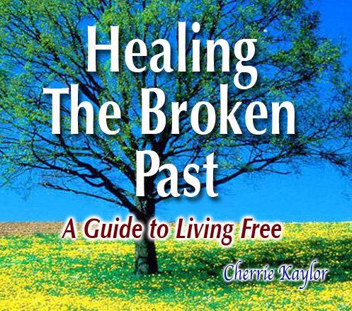 """""""Healing The Broken Past"""""""