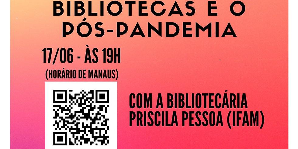 Bibliotecas e o Pós-Pandemia