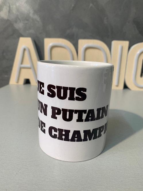 Mug je suis un putain de champion