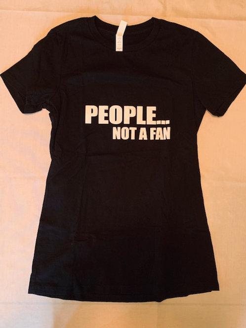 People Not A Fan