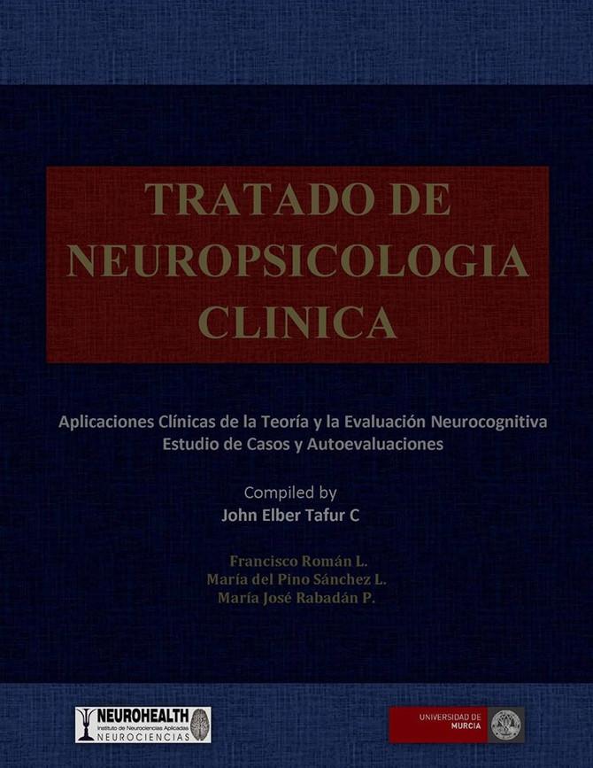 Tratado de Neuropsicología Clinica