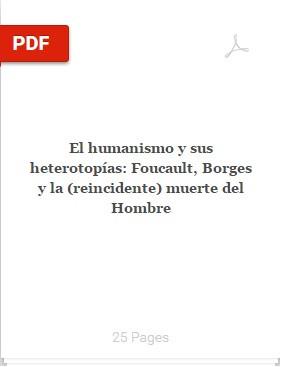 Muy interesante! El humanismo y sus heterotopías: Foucault, Borges y la (reincidente) muerte del Hom