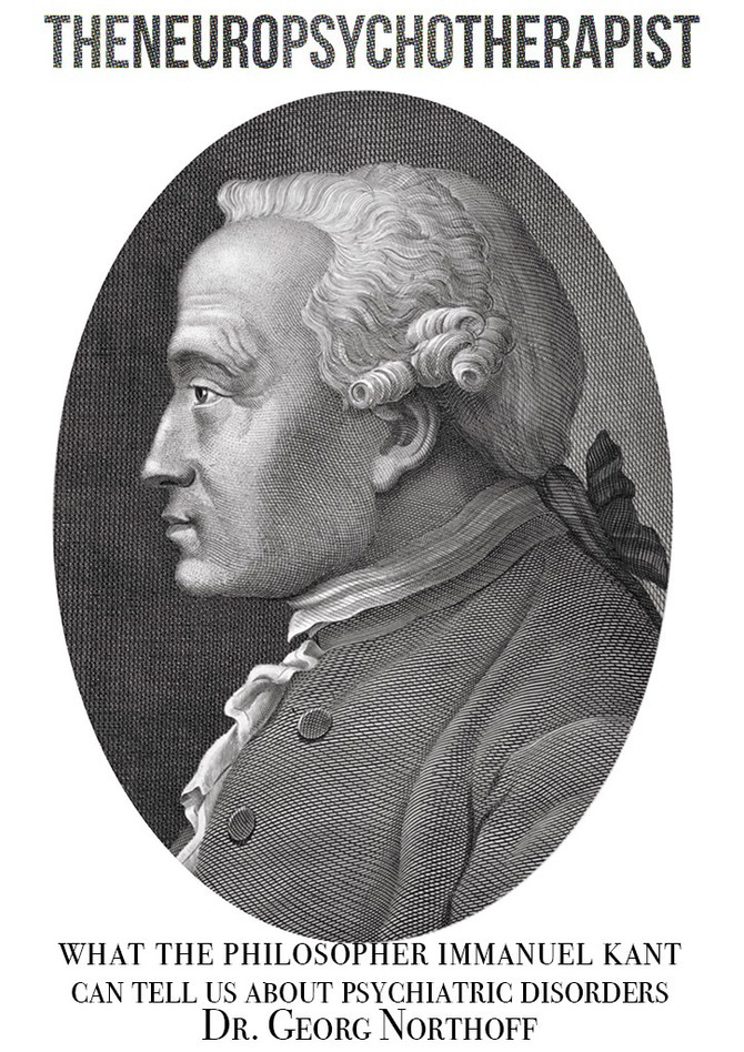 What The Philosopher Immanuel Kant Can Tell Us About Psychiatric Disorders