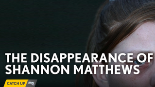 The Disappearance Of Shannon Matthews