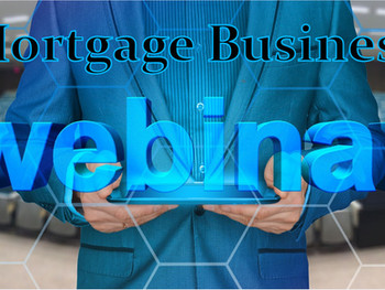 JOIN MLO Financial Mortgage Business WEBINAR - Tuesday, July 30 - Earn MORE INCOME - Get PRO Trainin