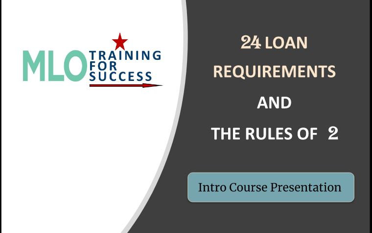 24 Loan Requirements Course + Training