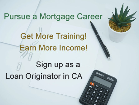 Apply to be a Mortgage Loan Originator in California - Activate your MLO License - Earn More Income