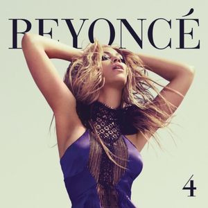 BEYONCE'S 4: WHAT'S THE BEST TRACK?