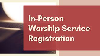 In-Person Worship Registration.jpg
