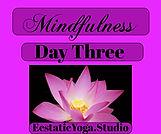 Mindfulness Day 3.jpeg