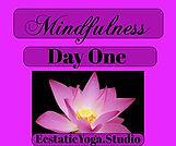 Mindfulness Day 1.jpeg