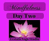 Mindfulness Day 2.jpeg