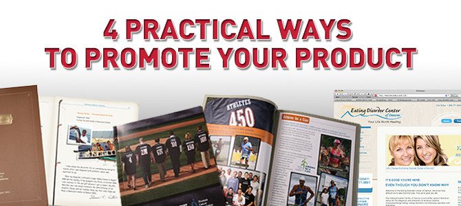 4 Practical Ways to Successfully Promote Your New Product