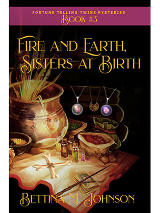 Fire and Earth Sisters at Birth