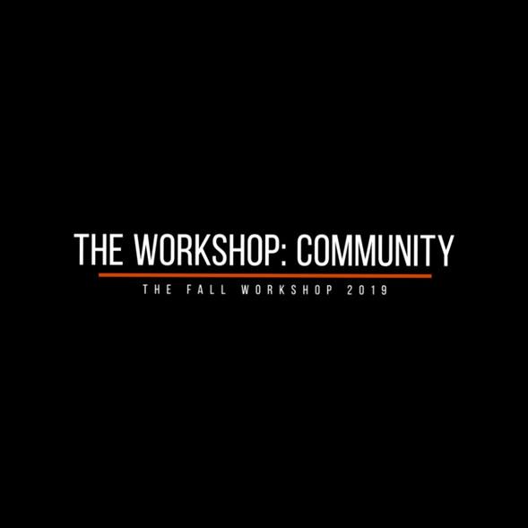 The Fall Workshop 2019: Community