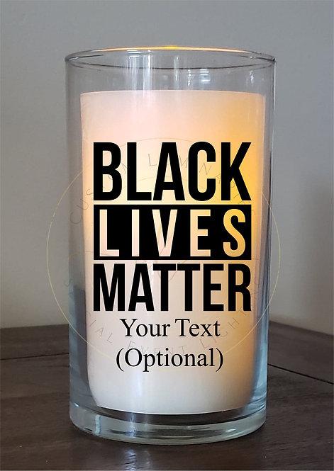 """Black Lives Matter - 6"""" Candle"""
