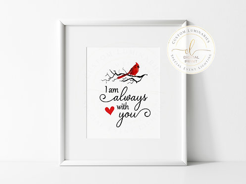 Cardinal - I Am Always With You Digital Print