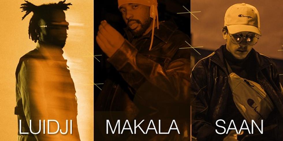 NEXT - Luidji + Makala + Saan