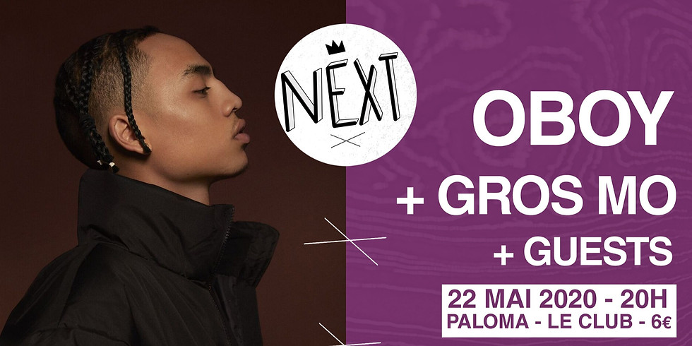 NEXT - Oboy + Gros Mo + Skow & Take