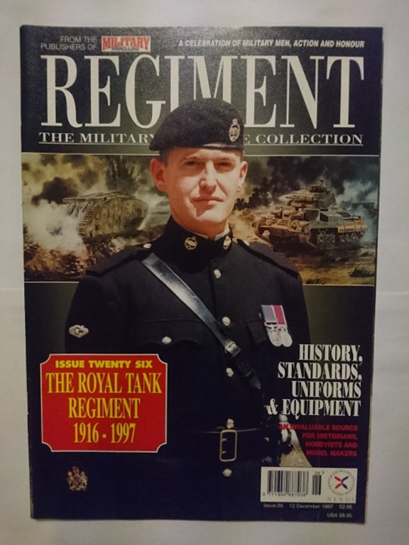 Regiments: Military Heritage Collection #26 'The Royal Tank' (1997) | Tally  Ho Chap