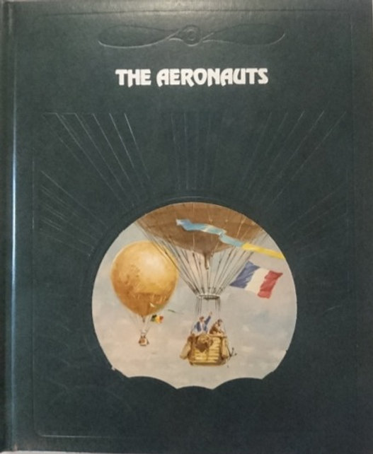 Time-Life: The Epic Of Flight #1 'The Aeronauts' (1981)