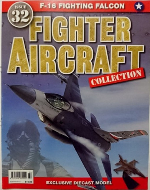 Fighter Aircraft Collection #32 'F16 Fighting Falcon' Magazine