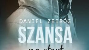 """Szansa na start"" Daniel Zbiróg"