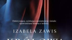 """""""Królowa nocy"""" Izabela Zawis"""
