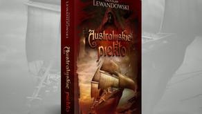 """""""Australijskie piekło"""" Radosław Lewandowski"""