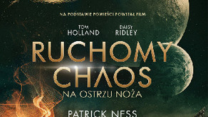"""Ruchomy chaos. Na ostrzu noża"" Patrick Ness"