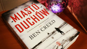 """Miasto duchów"" Ben Creed"