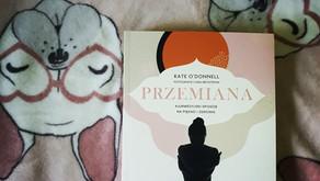 """Przemiana"" Kate O'Donnell"