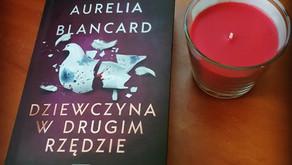 """""""Dziewczyna w drugim rzędzie"""" Aurelia Blancard"""