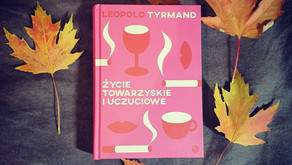 """""""Życie towarzyskie i uczuciowe"""" Leopold Tyrmand"""