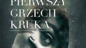 """""""Pierwszy grzech Kruka"""" Paweł Lukas"""