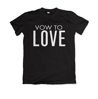 Vow to Love - Series Shirt