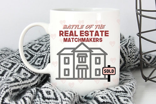 Battle of the Real Estate Matchmakers Mug