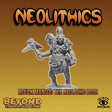 Mouok Mangod The Neolithic Boss