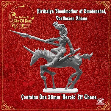 Hirihalye Bloodmother of Smotenshal, Vorthexen Thane